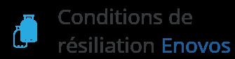 condition resiliation enovos