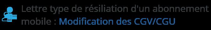 lettre type resiliation mobile modification cgv cgu