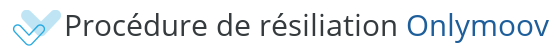 procedure resiliation onlymoov