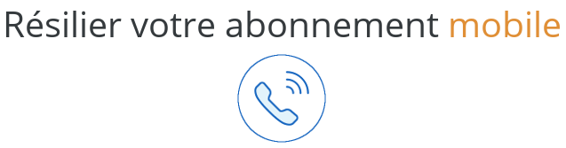 resiliation abonnement mobile