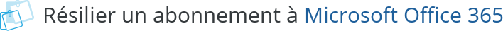 resilier abonnement microsoft office 365
