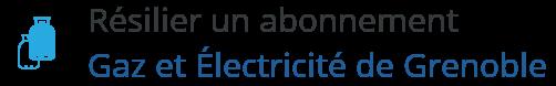 resilier contrat gaz electricite grenoble