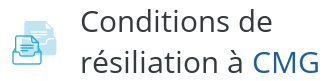 condition resiliation cmg