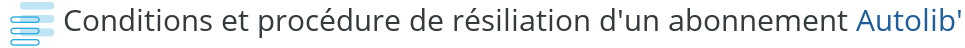 conditions procedure resiliation autolib