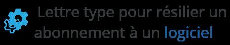 lettre type resiliation abonnement logiciel