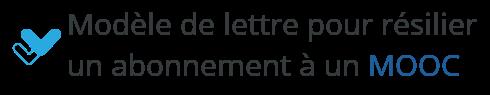 modele lettre resiliation mooc