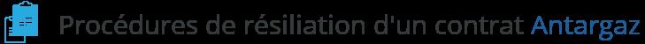 procedure resiliation contrat antargaz