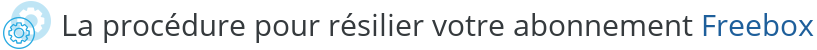 procedure resilier freebox