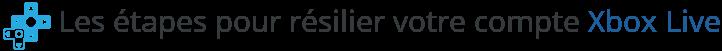 resilier abonnement xbox live
