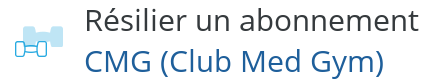 resilier cmg club med gym